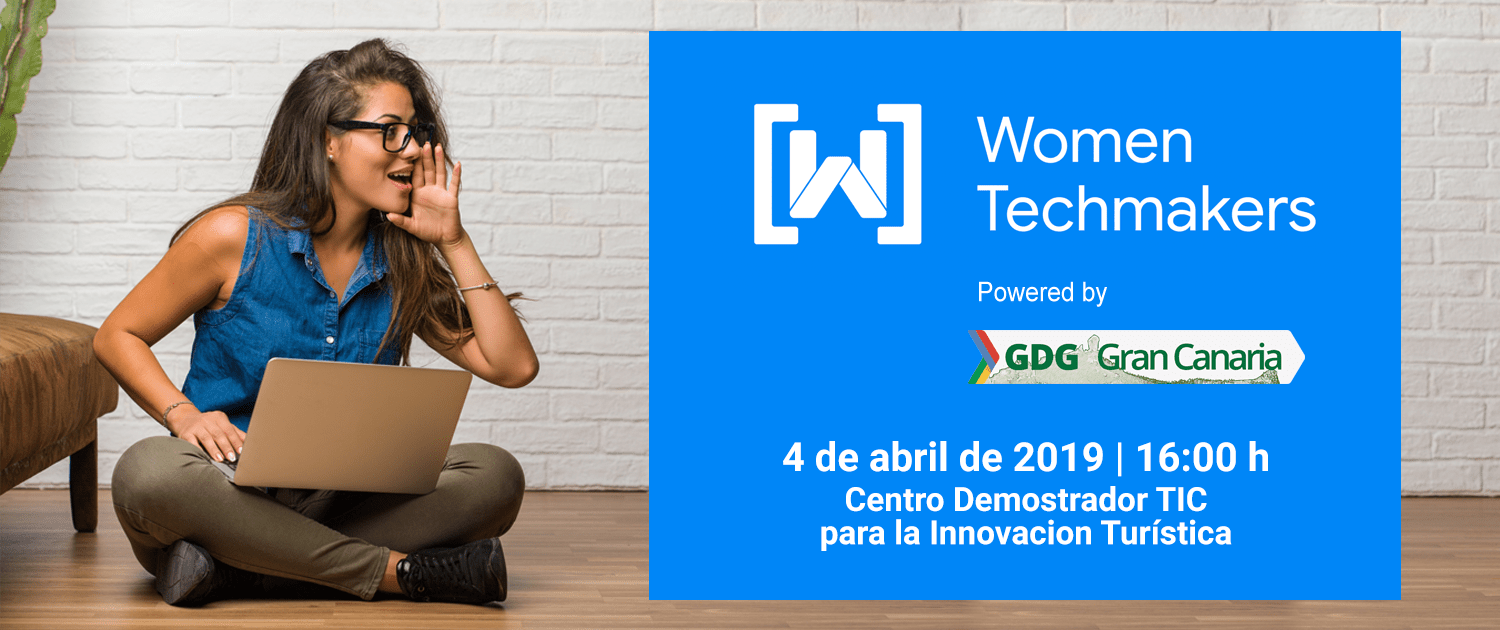 Women Techmakers Gran Canaria 2019